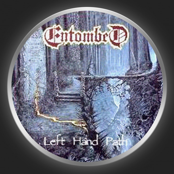 ENTOMBED - Left Hand Path Button