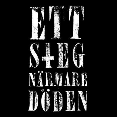 ETT STEG NÄRMARE DÖDEN - First EP (Yellow)