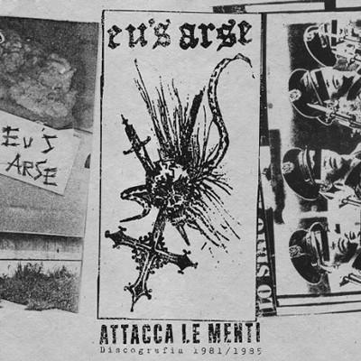 EU´S ARSE - Attacca Le Menti (Discografia 1981 / 1985) LP + CD
