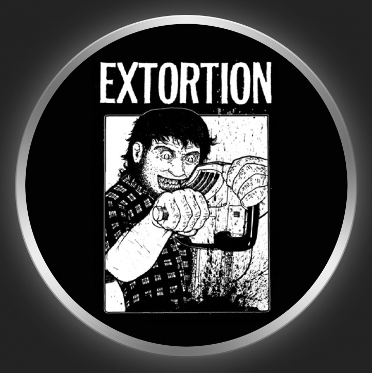EXTORTION - Chainsaw Button