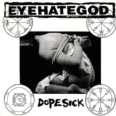 EYEHATEGOD - Dopesick LP (Milky Clear)