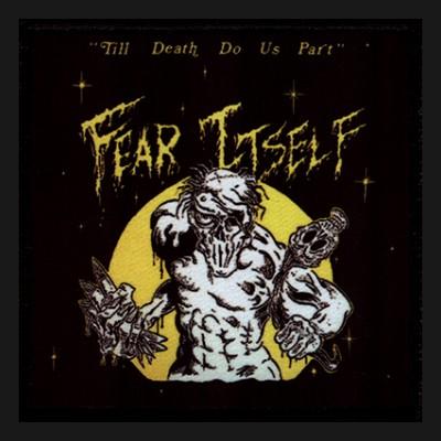FEAR ITSELF - Till Death Do Us Part Patch