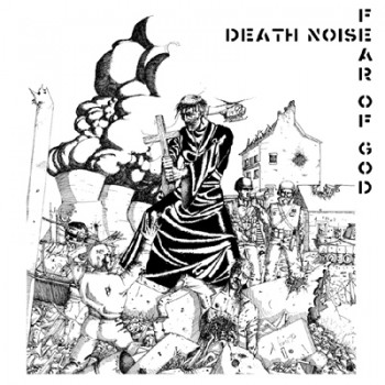 FEAR OF GOD / DEATH NOISE - Split LP (Black / White Cover)
