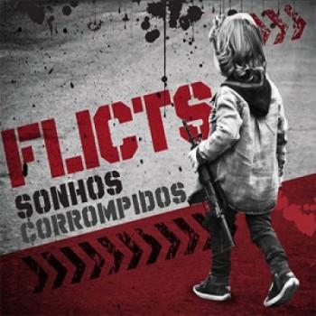 """FLICTS - Sonhos Corrompidos 10"""""""