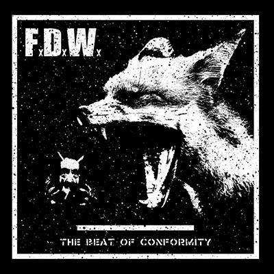 FOX DEVILS WILD - The Beat Of Conformity LP (White)