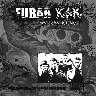 """F.U.B.A.R. / K.S.K. - Split 10"""""""