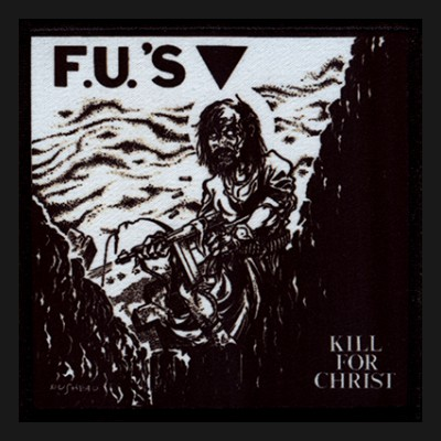 FU´S - Kill For Christ Patch
