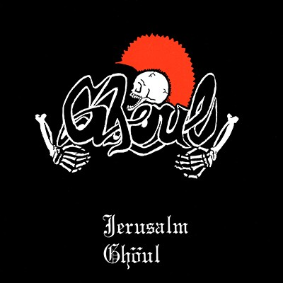 GHOUL -Jerusalm EP (Limited Edition)
