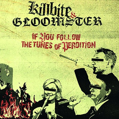 GLOOMSTER / KILLBITE - If You Follow The Tunes Of Perdition Split LP
