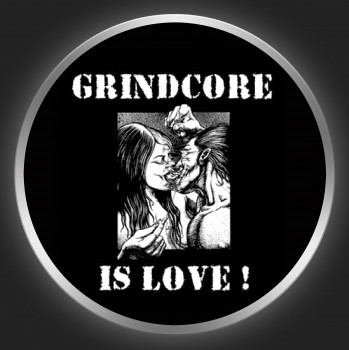 GRINDCORE IS LOVE Button