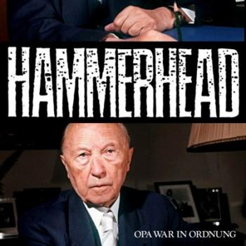 HAMMERHEAD - Opa War In Ordnung EP
