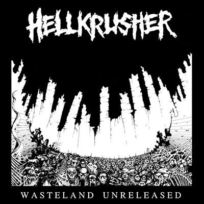 HELLKRUSHER - Wasteland Unreleased LP