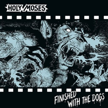 HOLY MOSES - Finished With The Dogs LP + EP (Silver)