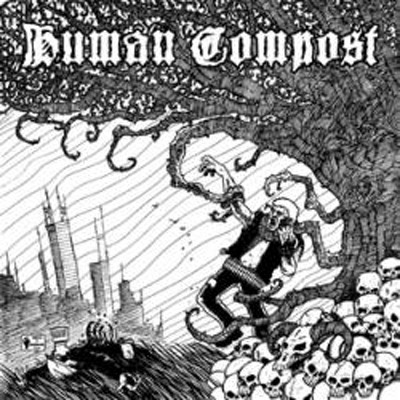 HUMAN COMPOST / DEATH REIGN - Split EP