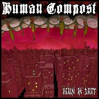 HUMAN COMPOST - Reign In Shit LP