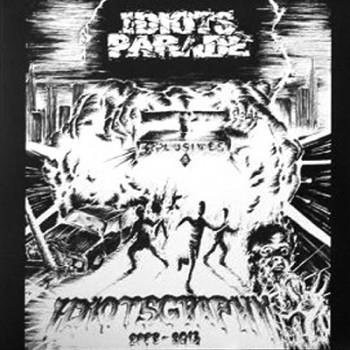 IDIOTS PARADE - Idiotsgraphy 2005 - 2013 LP