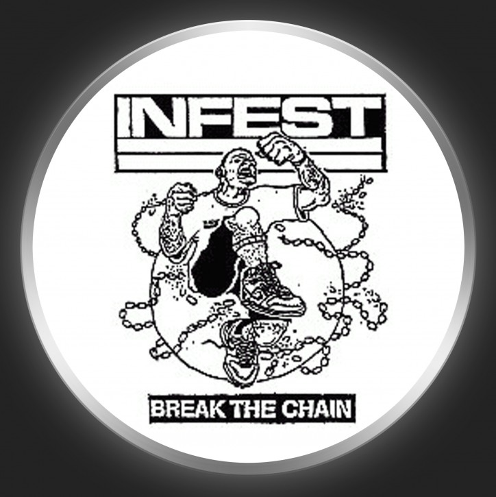 INFEST - Break The Chain Button