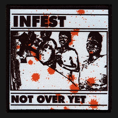 INFEST - Not Over Yet Patch