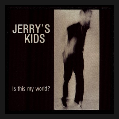 JERRY´S KIDS - Is This My World ? Patch