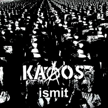 KAAOS - Ismit LP
