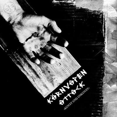 KÄRNVAPEN ATTACK - Kunst Oder Unkunst LP