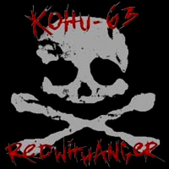KOHU-63 / RED WITH ANGER - Split LP