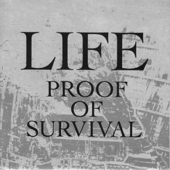 LIFE - Proof Of Survival EP