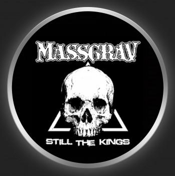 MASSGRAV - Still The Kings Button