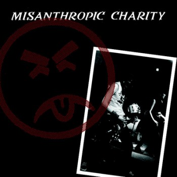 MISANTHROPIC CHARITY - Same EP
