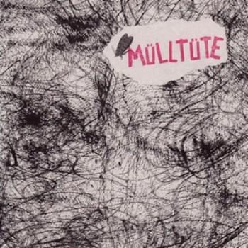 MÜLLTÜTE - Third EP
