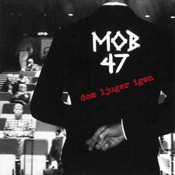 MOB 47 - Dom Ljuger Igen EP