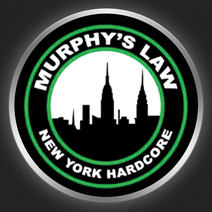 MURPHY´S LAW - New York Hardcore Button