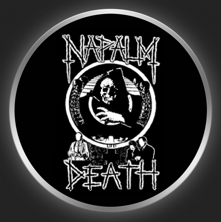 NAPALM DEATH - Life ? Button