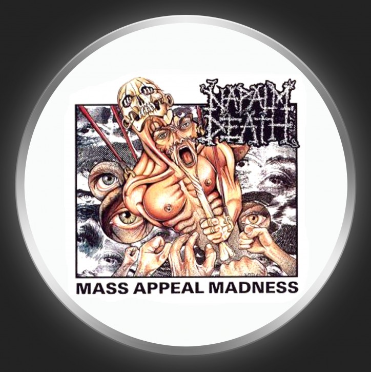 NAPALM DEATH - Mass Appeal Madness Button