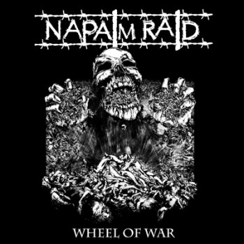 NAPALM RAID - Wheel Of War LP