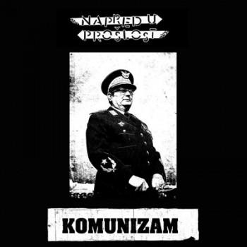 NAPRED U PROSLOST - Komunizam EP