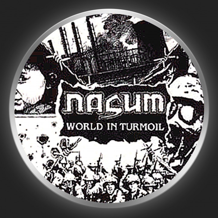 NASUM - World In Turmoil Button