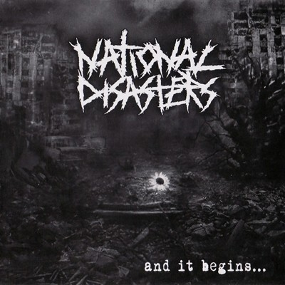 NATIONAL DISASTERS - And It Begins ... CD