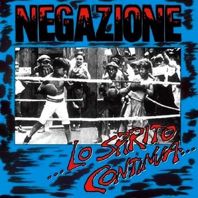 NEGAZIONE - ... Lo Spirito Continua ... CD