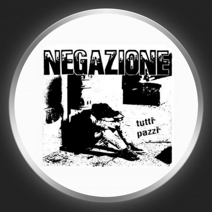 NEGAZIONE - Tutti Pazzi Button