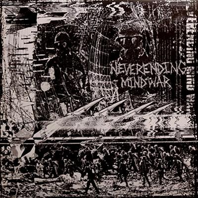 NEVERENDING MIND WAR - Demo I And II LP