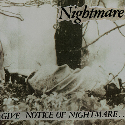 NIGHTMARE - Give Notice Of Nightmare LP