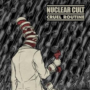 NUCLEAR CULT - Cruel Routine EP