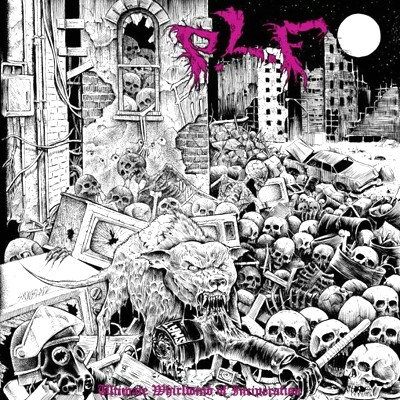 P.L.F. - Ultimate Whirlwind Of Incineration LP