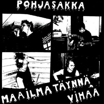 POHJASAKKA - Maailma Täynnä Vihaa EP
