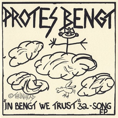 "PROTES BENGT - ""In Bengt We Trust"" 32 Song EP"