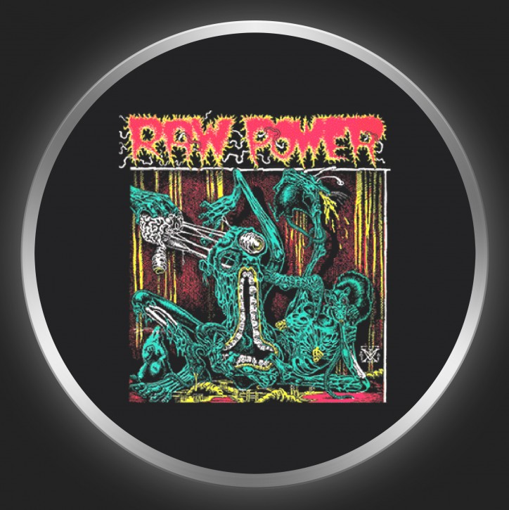RAW POWER - After Your Brain Button