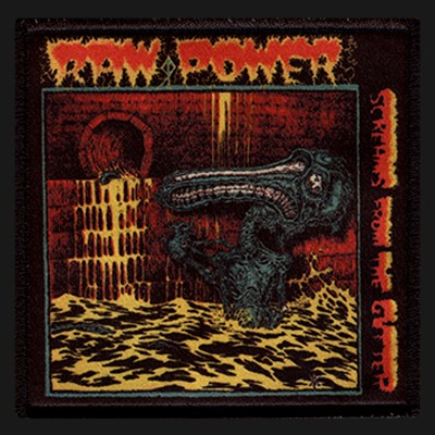 RAW POWER - Screams From The Gutter Patch