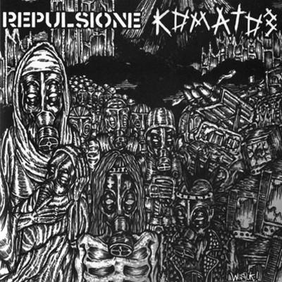 REPULSIONE / KOMATOZ - Split EP
