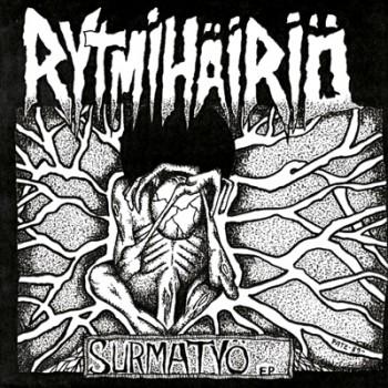 "RYTMIHÄIRIÖ - Surmatyö 12"" EP"